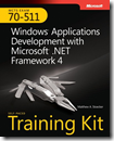 BOOK__MCTSSelf-PacedTrainingKit(Exam70511)WindowsApplicationsDevelopmentwithMicrosoftNETFramework4