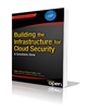 BOOKLET__aPress_BuildingTheInfrastructureForCloudSecurity_3d